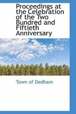 Proceedings At The Celebration Of The Two Bundred And Fiftieth Anniversary: B.