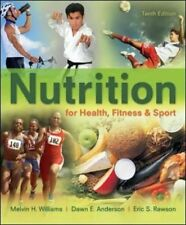 Nutrition for Health, Fitness and Sport by Melvin H. Williams, Dawn Anderson...