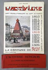 L'ACTIVISME HONGROIS -LA COMMUNE DE BUDAPEST-Art révolutionnaire ou Art de Parti