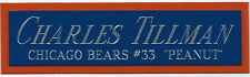 CHARLES TILLMAN NAMEPLATE AUTOGRAPHED SIGNED HELMET-FOOTBALL-JERSEY-PHOTO CASE