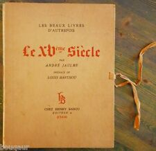 André JAULME Les beaux livres d'autrefois Le XVe siècle BABOU 1929 ex. numéroté