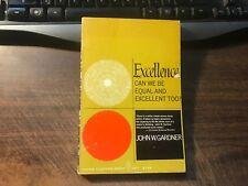 Excellence by John W. Gardner Trade Paperback 1962