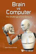 BRAIN VS COMPUTER - FILLARD, J. P. - NEW BOOK