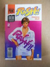RASH !! Vol. 2 di 2 Tsukasa Hojo ( Occhi di Gatto )  2000 Star Comics  [G714]
