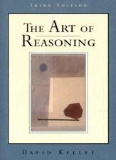 The Art of Reasoning (Third Edition) by Kelley, David