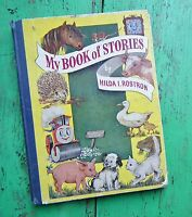 MY BOOK OF STORIES HILDA ROSTRON VINTAGE 1940s CHILDREN'S BOOK animals dog horse