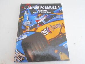 Livre : L'ANNEE FORMULE 1.   2005-06  Préface de Fernando ALONSO. Auto, Course