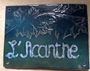 VINTAGE FRENCH CERAMIC HOUSE SHOP SIGN NAME L'ACANTHE ACANTHUS LEAF PLAQUE RUSTI