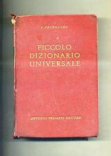 P. Petrocchi # PICCOLO DIZIONARIO UNIVERSALE # A. Vallardi 1960