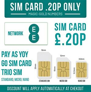EE SIM CARD NEW ONLY £0.20P STANDARD MICRO NANO GET UNLIMITED CALL MINUTES TEXT