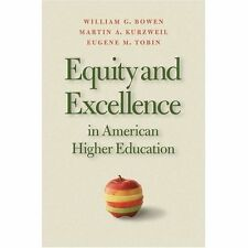 Equity And Excellence In American Higher Education (Thomas Jefferson-ExLibrary
