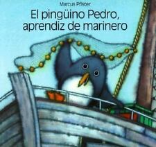 El Pinguino Pedro, Aprendiz de Marinero (Spanish Edition)-ExLibrary