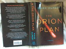 THE ORION PLAN - Mark Alpert - Hardcover