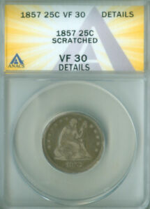 1857 Seated Liberty Quarter ANACS VF-30 Details FREE S/H (2127079)
