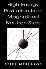 High-Energy Radiation from Magnetized Neutron Stars (Theoretical Astrophysics),