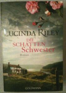Lucinda Riley  -   Die Schattenschwester  -  Klappenbroschur