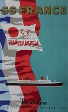 """""""SS FRANCE / Cie Gle TRANSATLANTIQUE"""" Affiche originale entoilée  (J. JACQUELIN)"""