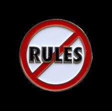 NO RULES Pin - Jewelry Pin
