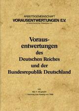 """Broschüre """"Die Vorausentwertungen des Deutschen Reiches und der BRD"""" + Nachtrag"""