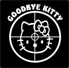 Funny Vinyl Decal Goodbye Hello Kitty in Scope window sticker car graphic