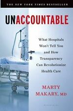 Unaccountable: What Hospitals Won't Tell You and How Transparency Can Revolution