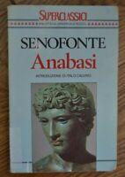 SENOFONTE - ANABASI - INTRODUZIONE DI ITALO CALVINO - ED: BUR - ANNO:1994  (AR)