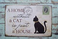 A Home without a cat Signs Metal Tin Plate Home Pub Bar Wall  Decor