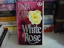 LINDA LADD HISTORICAL ROMANCE - WHITE ROSE - BOOK 2 IN WHITE TRILOGY