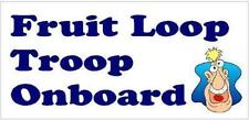 Fruit Loop Troop On Board Funny Bumper Sticker
