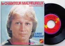 """7"""" 45 Claude François Le Chanteur Malheureux  Et Je Me Demande 1975 FRANCE"""