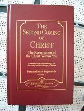 The Second Coming of Christ: The Resurrection of the Christ Within You VOL 2