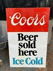 Vintage Coors Beer Metal Tin Embossed Sign Large Sold Here Ice Cold