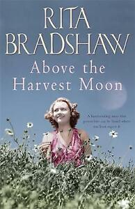 Above The Harvest Moon by Rita Bradshaw (Hardcover)