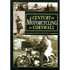 A CENTURY OF MOTORCYCLING IN CORNWALL - LIVRE NEUF