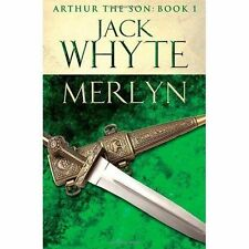 Merlyn: Legends of Camelot 6 (Arthur the Son - Book I), Whyte, Jack, New Book