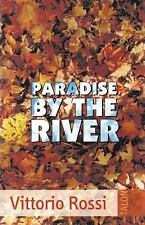 PARADISE BY THE RIVER - NEW PAPERBACK BOOK