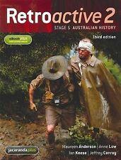 Retroactive 2 - Stage 5 Australian History by Anne Low, Maureen Anderson, Ian Ke