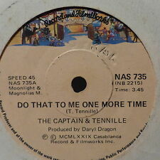 THE CAPTAIN & TENNILLE Do that to me one more time / deep in the dark NAS 735