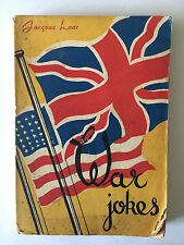 WAR JOKES 1944 JACQUES LOAR ILLUSTRE PAR MARCEL ANTOINE
