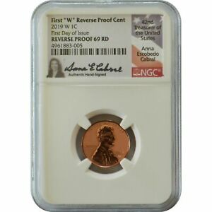 2019-W Reverse Proof Lincoln Penny NGC PF69 Anna Cabral First Day of Issue label