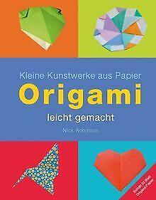Origami - leicht gemacht - Kleine Kunstwerke aus Papier ... | Buch | Zustand gut