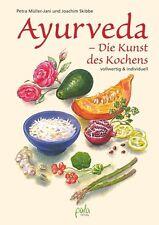 Ayurveda - Die Kunst des Kochens von Petra Müller-Jani und Joachim Skibbe...