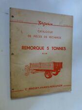catalogue pièces de rechange : remorque 5 tonnes FF19  MASSEY HARRIS FERGUSON