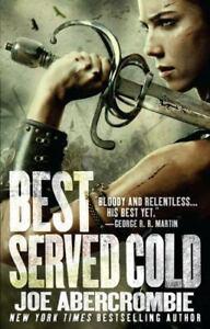 Best Served Cold Abercrombie, Joe VeryGood