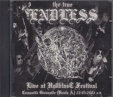 THE TRUE ENDLESS - live at hellblast festival CD-r