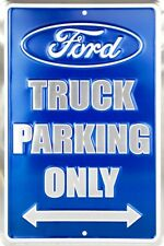 "Ford Truck Parking Only 8"" x 12"" Metal Sign Garage Embossed Plaque Wall Decor"