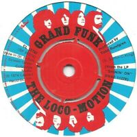 "Grand Funk  ‎– The Loco-Motion  7"" Vinyl 45rpm"