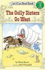NEW The Golly Sisters Go West (I Can Read Level 3) by Betsy Byars