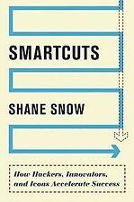 Smartcuts: How Hackers, Innovators, and Icons Accelerate... | Buch | Zustand gut
