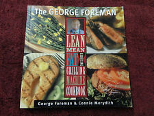 THE GEORGE FOREMAN LEAN MEAN FAT REDUCING GRILLING MACHINE COOKBOOK **